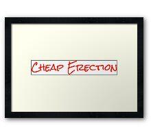 Cheap Erection Framed Print