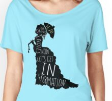Okay ladies now let's get in formation Women's Relaxed Fit T-Shirt