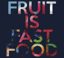 FRUIT IS FAST FOOD Kids Clothes