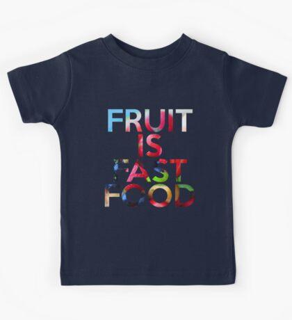 FRUIT IS FAST FOOD Kids Tee