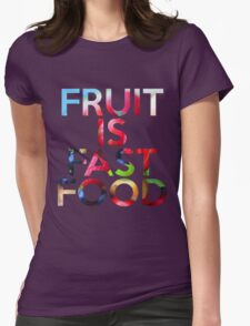 FRUIT IS FAST FOOD Womens Fitted T-Shirt