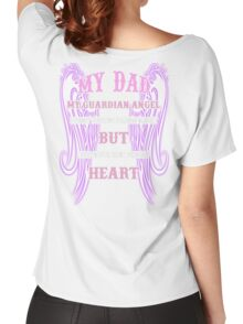 MY DAD MY GUARDIAN ANGEL MY HEART Women's Relaxed Fit T-Shirt