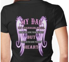 MY DAD MY GUARDIAN ANGEL MY HEART Womens Fitted T-Shirt