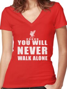 you never walk alone Women's Fitted V-Neck T-Shirt