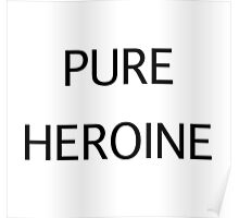 Pure Heroine Poster