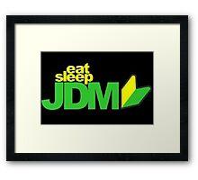 Eat. Sleep. JDM Framed Print