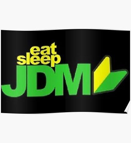 Eat. Sleep. JDM Poster
