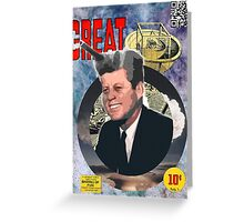Blast Kennedy. Greeting Card