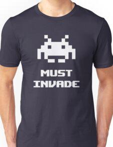 Must Invade Unisex T-Shirt