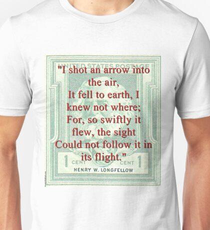 I Shot An Arrow Into The Air - Longfellow Unisex T-Shirt