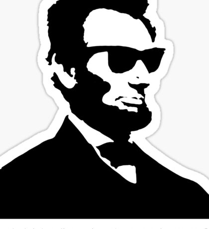 Cool Abe Lincoln - Emancipatin' Haters (Not for clothes) Sticker