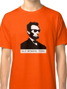 Cool Abe Lincoln - Old School Cool (Not for clothes) Classic T-Shirt