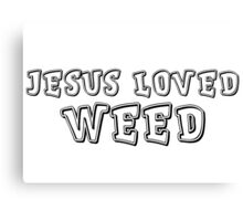 Jesus Hippie Smoke Weed Cool Drugs Gift T-Shirts Canvas Print