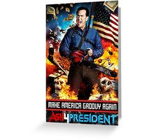 Ash for president Greeting Card