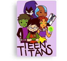 Teen Titans! Canvas Print