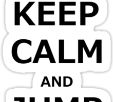 Keep Calm & Jump A Horse  Sticker