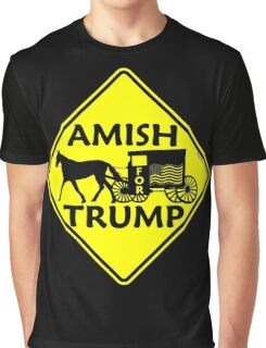 Amish For Trump Political Buggy Sign Graphic T-Shirt