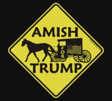 Amish For Trump Political Buggy Sign One Piece - Short Sleeve