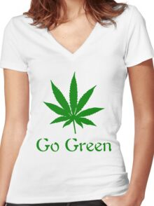 Go Green - Legalize Marijuana Women's Fitted V-Neck T-Shirt