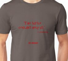 The Turtle... IT Unisex T-Shirt