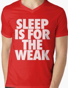 Sleep Is For The Weak Mens V-Neck T-Shirt