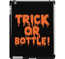 Trick or Bottle iPad Case/Skin