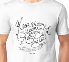 Keep some room in your heart for the unimagineable Unisex T-Shirt