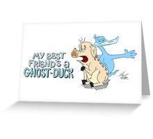 Best Friends Always Have Each Other's Backs (Even In The Afterlife) Greeting Card