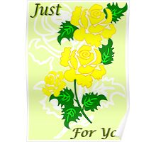 Yellow Roses (3500 Views) Poster