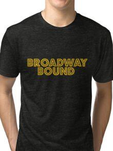 Broadway Bound Tri-blend T-Shirt