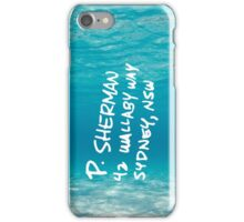 P. Sherman, 42 Wallaby Way, Sydney - Finding Nemo! iPhone Case/Skin