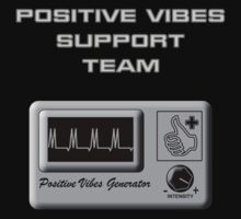 Positive Vibes Support Team Kids Tee