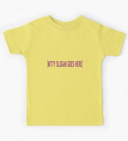 Witty Slogan Kids Tee