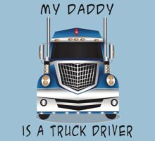 My Daddy is a Truck Driver Kids Tee