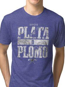 narcos plata o plomo Tri-blend T-Shirt