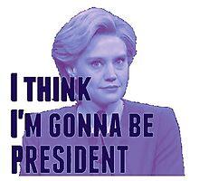 I'm Gonna Be President (blue version) Photographic Print