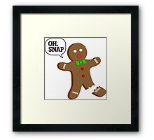 Oh, Snap Gingerbread Man, Funny Christmas Gift Framed Print