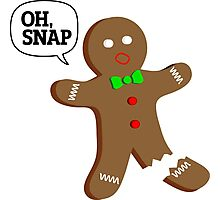 Oh, Snap Gingerbread Man, Funny Christmas Gift Photographic Print