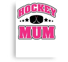 Hockey Mom Canvas Print