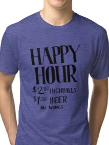 Happy Hour Drink Special Tri-blend T-Shirt
