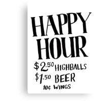Happy Hour Drink Special Canvas Print