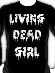 Living Dead Girl T-Shirt