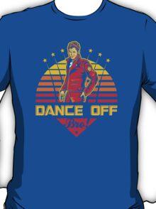 Dance Off Bro! T-Shirt