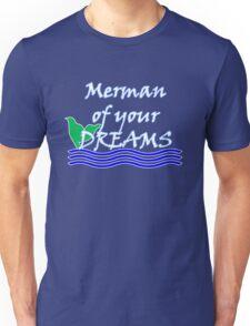 Merman Of Your Dreams (White) Unisex T-Shirt