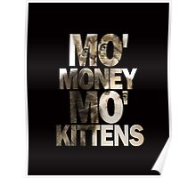 Mo' Money, Mo' Kittens 2 Poster
