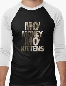 Mo' Money, Mo' Kittens 2 Men's Baseball ¾ T-Shirt