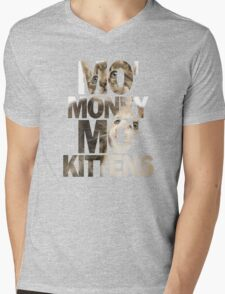 Mo' Money, Mo' Kittens 2 Mens V-Neck T-Shirt