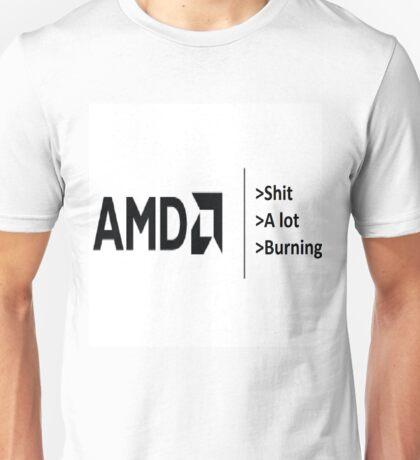 AMD be like Unisex T-Shirt
