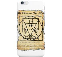 THE VITRUVIAN MR. MAN iPhone Case/Skin