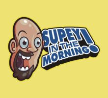 Supey In The Morning Kids Tee